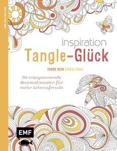 Inspiration Tangle-Glück (Ausmalbuch für Erwachsene)