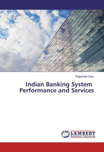 Indian Banking System Performance and Services