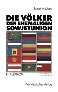 Die Völker der ehemaligen Sowjetunion