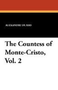 The Countess of Monte-Cristo, Vol. 2