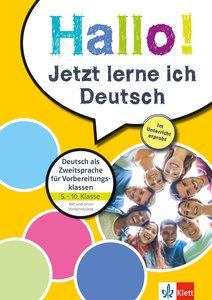 Hallo! Jetzt lerne ich Deutsch. Deutsch als Zweitsprache für Vor
