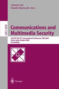 Communications and Multimedia Security. Advanced Techniques for