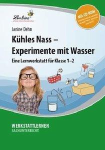 Kühles Nass - Experimente mit Wasser. Grundschule, Sachunterrich