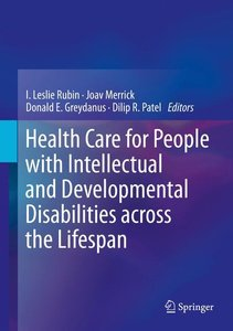 Health Care for People with Intellectual and Developmental Disab