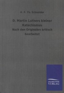 D. Martin Luthers kleiner Katechismus