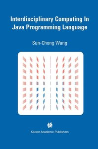 Interdisciplinary Computing in Java Programming