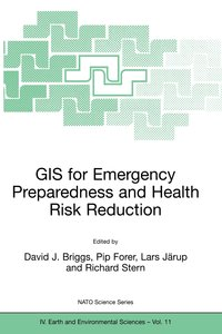 GIS for Emergency Preparedness and Health Risk Reduction