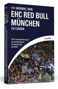 111 Gründe, den EHC Red Bull München zu lieben