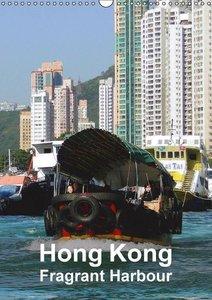 Hong Kong - Fragrant Harbour (Wall Calendar 2015 DIN A3 Portrait