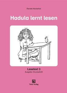 Lesetexte zum Kieler Lese- und Rechtschreibaufbau / Hadula lernt