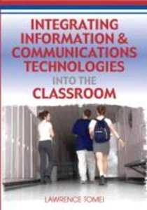 Integrating Information & Communications Technologies Into the C