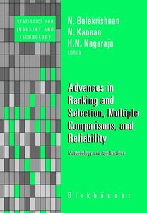 Advances in Ranking and Selection, Multiple Comparisons, and Rel