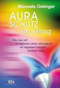 Aura-Schutz im Alltag