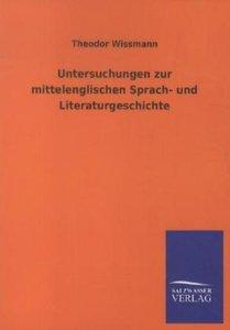 Untersuchungen zur mittelenglischen Sprach- und Literaturgeschic