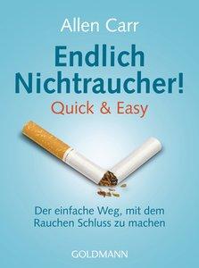 Endlich Nichtraucher! Quick & Easy