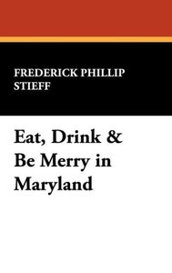 Eat, Drink & Be Merry in Maryland