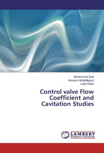 Control valve Flow Coefficient and Cavitation Studies