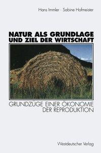 Natur als Grundlage und Ziel der Wirtschaft