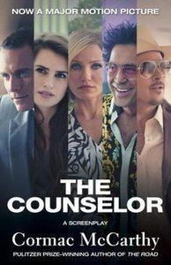 The Counselor / Movie Tie-In Edition