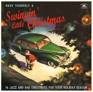 Have Yourself A Swingin\' Little Christmas