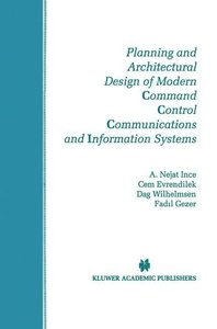 Planning and Architectural Design of Modern Command Control Comm