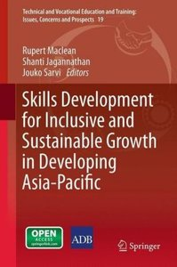 Skills Development for Inclusive and Sustainable Growth in Devel