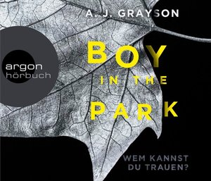 Boy in the Park - Wem kannst du trauen?