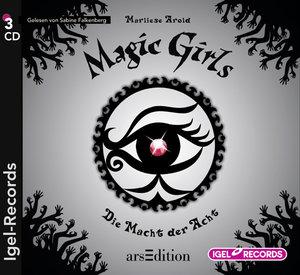 Magic Girls. Die Macht der Acht