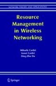 Resource Management in Wireless Networking