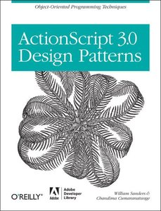 ActionScript 3.0 Design Patterns: Object Oriented Programming Te