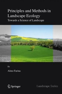Principles and Methods in Landscape Ecology