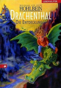 Drachenthal. Die Entdeckung