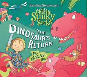 Sir Charlie Stinky Socks: Dinosaur\'s Return
