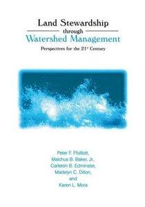 Land Stewardship through Watershed Management