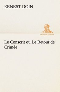 Le Conscrit ou Le Retour de Crimée
