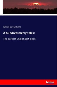 A hundred merry tales: