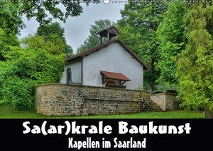 Sa(ar)krale Baukunst - Kapellen im Saarland