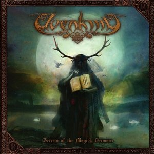 The Secrets Of The Magick Grimoire