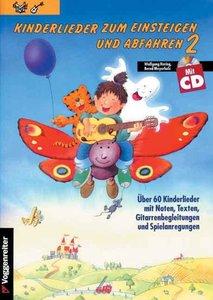 Kinderlieder zum Einsteigen und Abfahren 2. Inkl. CD
