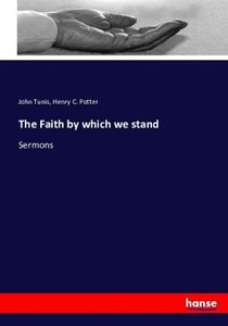 The Faith by which we stand
