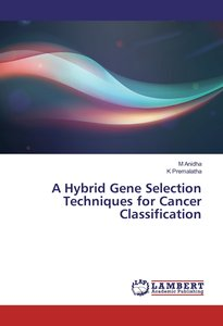 A Hybrid Gene Selection Techniques for Cancer Classification