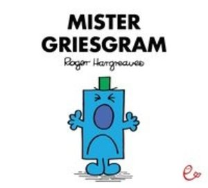 Mister Griesgram