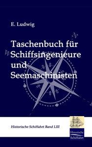 Taschenbuch für Schiffsingenieure und Seemaschinisten