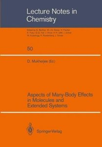 Aspects of Many-Body Effects in Molecules and Extended Systems