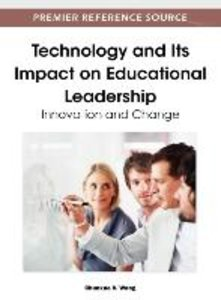 Technology and Its Impact on Educational Leadership: Innovation