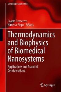 Thermodynamics and Biophysics of Biomedical Nanosystems