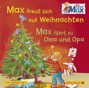 Mein Freund Max. Max freut sich auf Weihnachten / Max fährt zu O