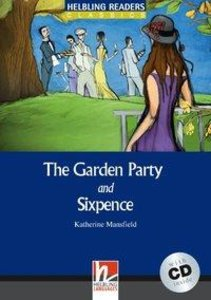 The Garden Party /and/ Sixpence, mit 1 Audio-CD. Level 4 (A2 /B1