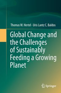 Global Change and the Challenges of Sustainably Feeding a Growin
