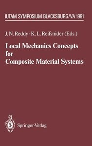 Local Mechanics Concepts for Composite Material Systems